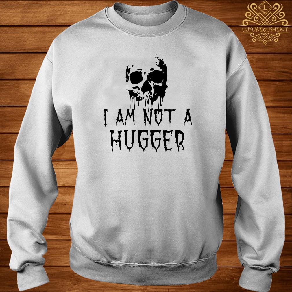 Skull I am not a hugger sweater