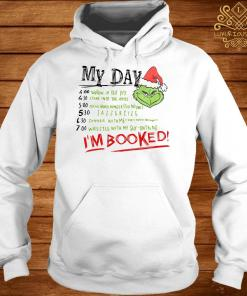 The Grinch My Day I'm Booked Hoodie
