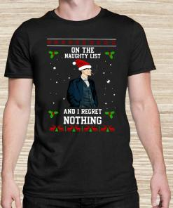 Thomas Shelby On The Naughty List And I Regret Nothing Ugly Christmas Unisex