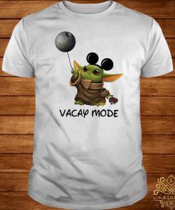 Baby Yoda Mickey Mouse Vacay Mode Shirt