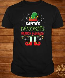 Elf Santa's Favorite Branch Manager Girl Shirt