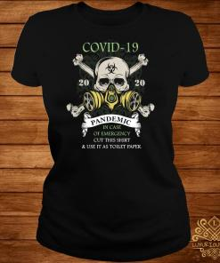 Covid-19 Pandemic In Case Of Emergency Cut This Ladies Tee