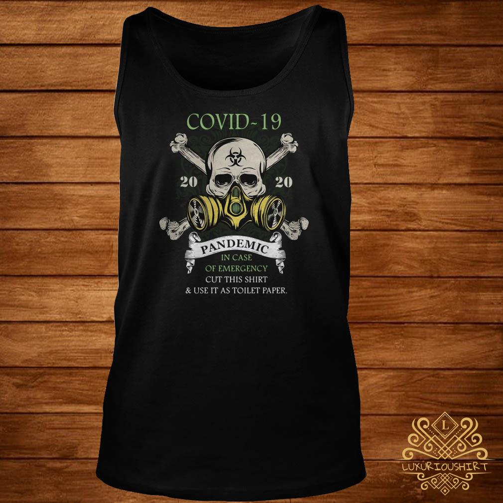 Covid-19 Pandemic In Case Of Emergency Cut This Tank-top