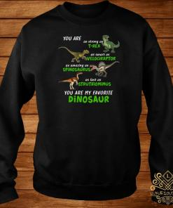 Dinosaur You Are As Strong As T-rex As Smart As Velociraptor Sweater