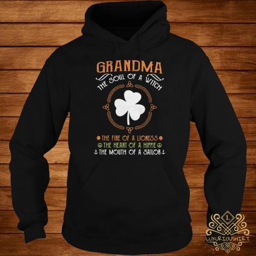 Irish Grandma The Soul Of A Witch The Fire Of A Lioness The Heart Of A Hippie Hoodie