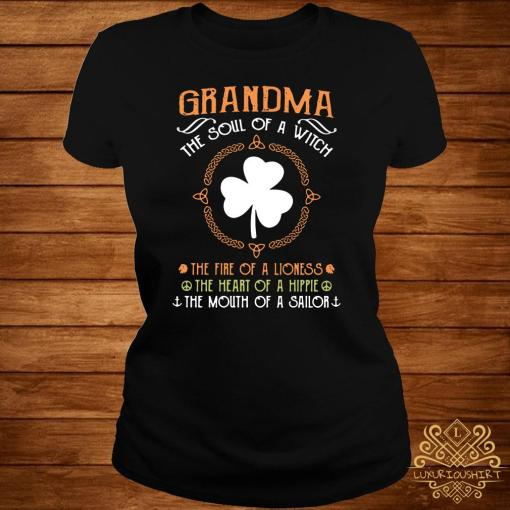 Irish Grandma The Soul Of A Witch The Fire Of A Lioness The Heart Of A Hippie Ladies Tee