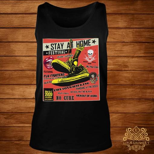 Stay At Home Festival The Coughspring No Cure Shirt tank-top