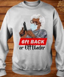 6ft Back Or 6ft Under Mask Gun Shirt sweater