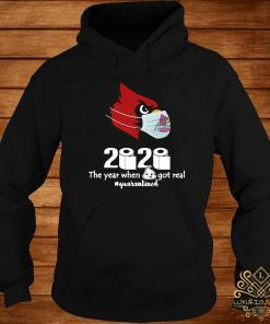 Arizona Cardinals Mask 2020 The Year When Shit Got Real Quarantined Shirt hoodie