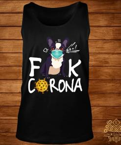 French Bulldog Face Mask Fuck Corona Shirt tank-top