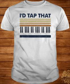 Piano I'd Tap That Vintage Shirt