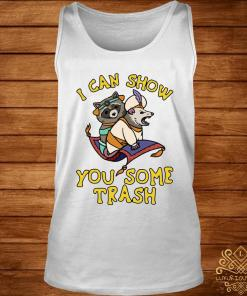 Raccoon And Possum I Can Show You Some Trash Shirt tank-top