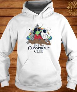 The Conspiracy Club Shirt hoodie