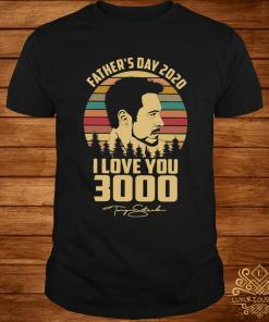 Tony Stank Father's Day 2020 I Love You 3000 Vintage Shirt