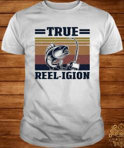 True Reel-igion Fishing Vintage Shirt