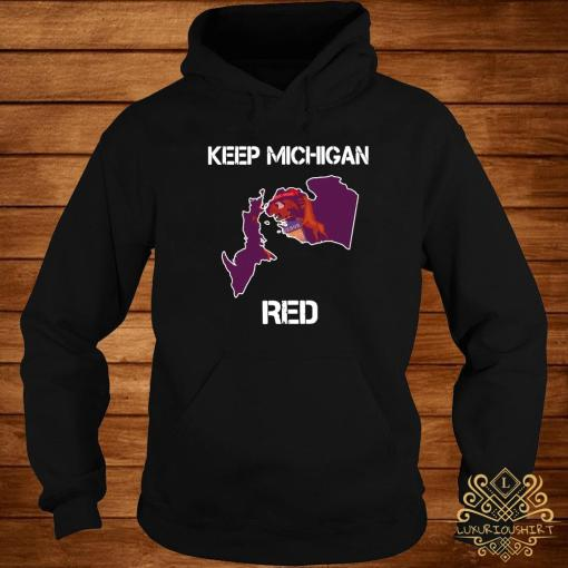 Keep Michigan Red Shirt hoodie