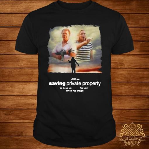 Ken And Karen Saving Private Property Shirt
