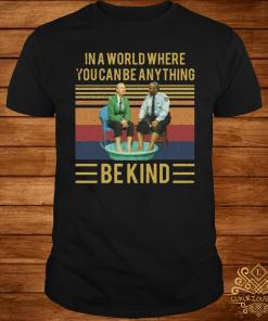 Mister Rogers Gay Police In A World Where You Can Be Anything Bekind Vintage Shirt