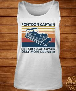 Vintage Pontoon Captain Like A Regular Captain Only More Drunker Shirt tank-top
