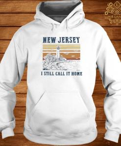 New Jersey I Still Call It Home Vintage Shirt hoodie