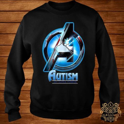 Autism My Super Power Shirt sweater