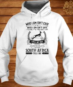 It's My Calling My Way Of Life I Am From South Africa Till I Die Shirt hoodie