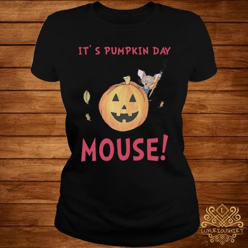 It's Pumpkin Day Mouse Shirt ladies-tee