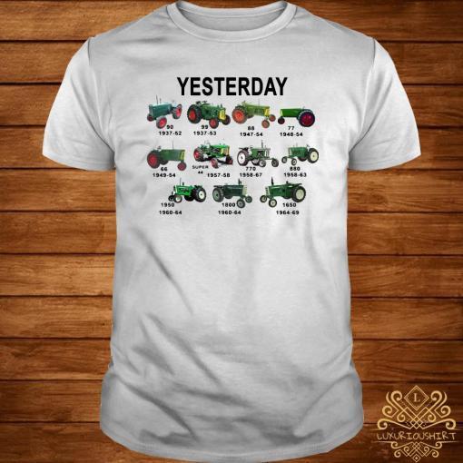 Yesterday Tractors Shirt