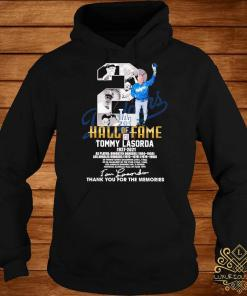 2 Hall Of Fame Tommy Lasorda 1927 2021 Thank You For The Memories Signature Shirt hoodie