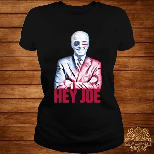 Hey Joe Biden 46th President Funny Biden Inauguration 2021 Shirt ladies-tee