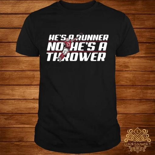 Josh Allen Runner No He's A Thrower Shirt