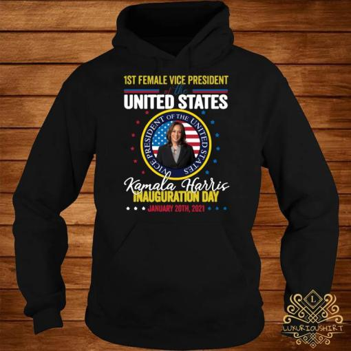 Kamala Harris First Female Vice President Inauguration Day Shirt hoodie
