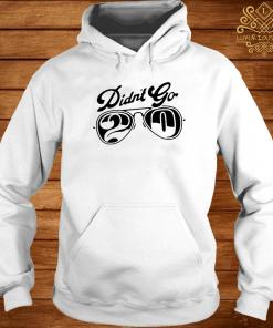 Rut Daniels Didn't Go 20 Shirt hoodie