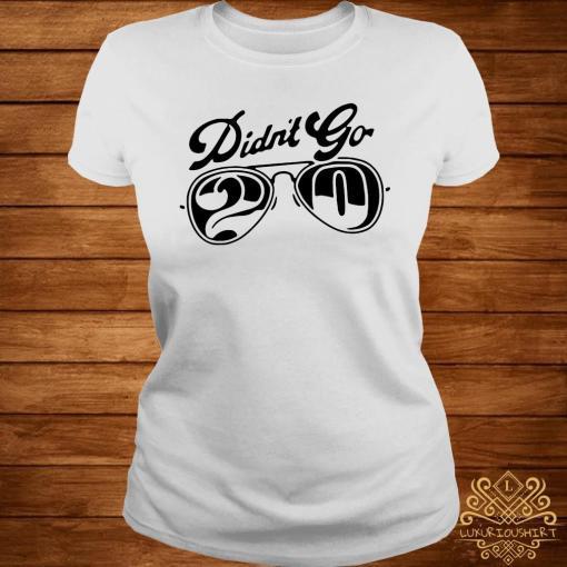 Rut Daniels Didn't Go 20 Shirt ladies-tee