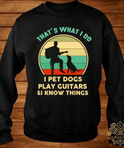 That's what I do I pet dogs play guitars and I know things vintage s sweater