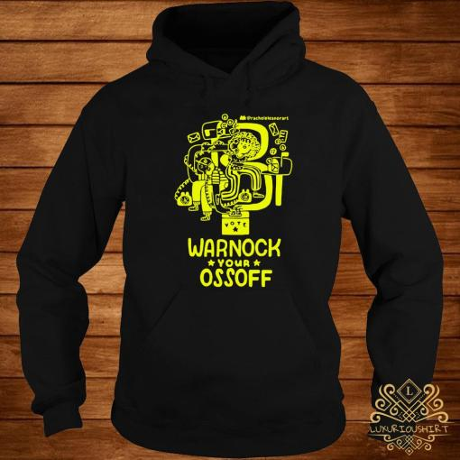 Warnock Your Ossoff Shirt hoodie
