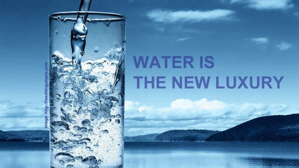 Water-is-the-new-luxury