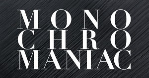 monochromaniac-Opera-Gallery
