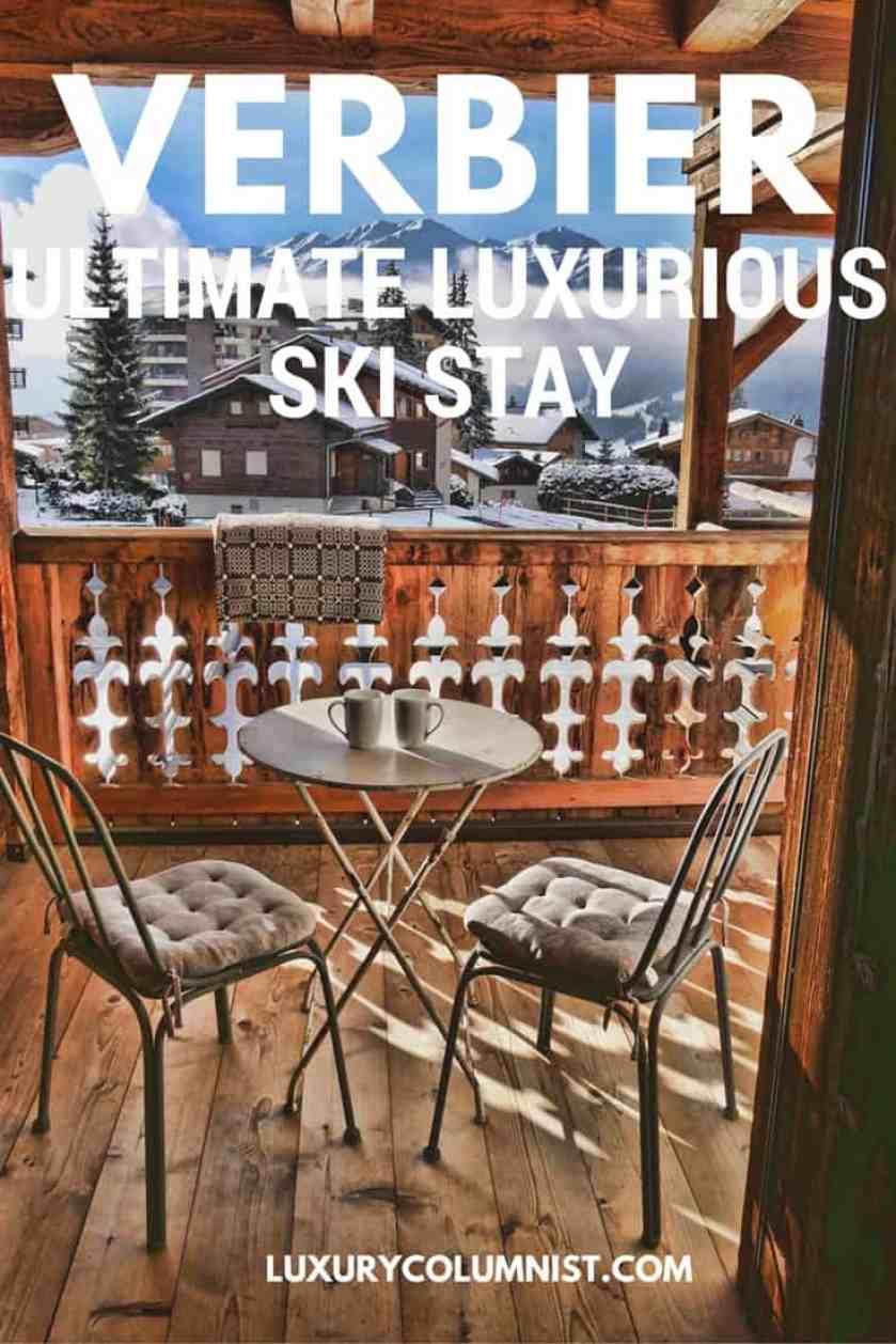 Verbier Ultimate Luxurious Ski Stay