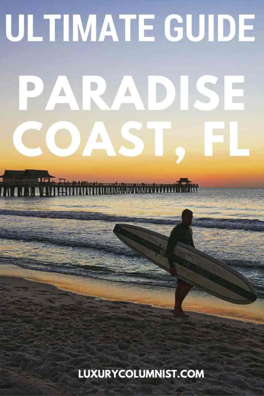 Ultimate Guide to the Paradise Coast, Florida