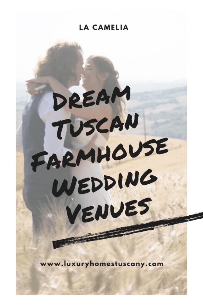 Dream Tuscan Farmhouse Wedding Venues