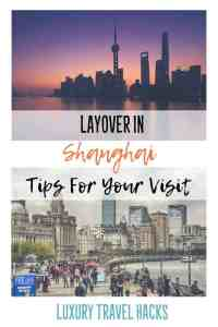 #Layover in #Shanghai: Tips for Getting the Most Out of Your Visit - #Luxury #TravelHacks