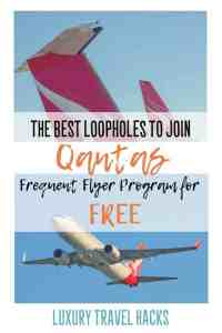 The Best Loopholes to #Join #Qantas #FrequentFlyer Program for #FREE!!! - #Luxury #TravelHacks