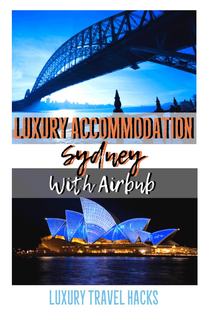 Luxury Accommodation Sydney Airbnb - Luxury Travel Hacks