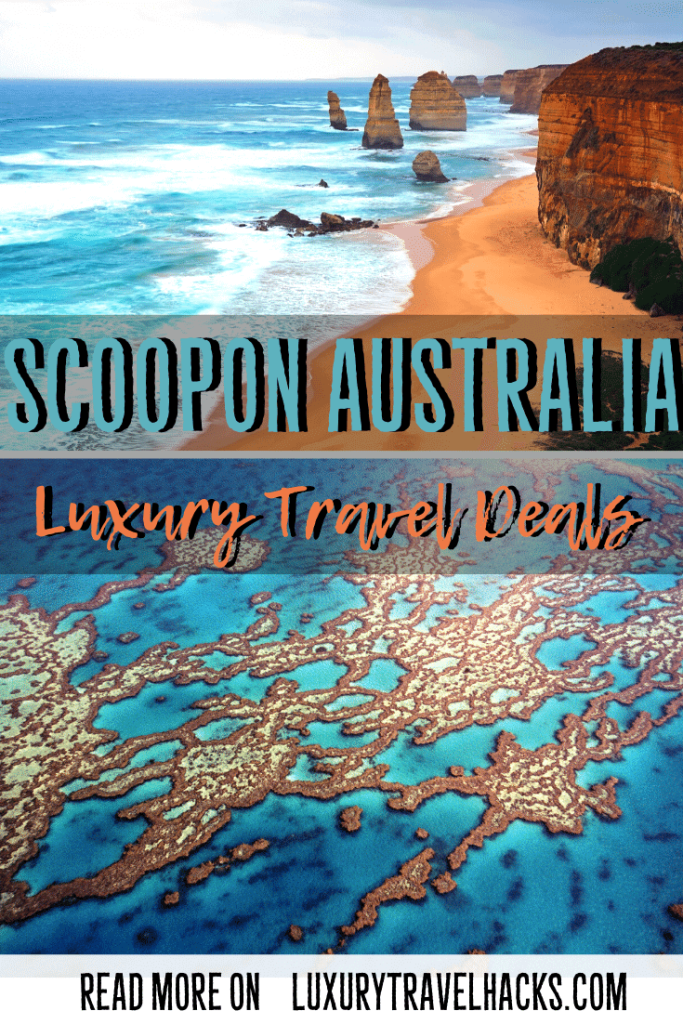 Luxury Australian Scoopon Travel Hacks - Luxury Travel Hacks