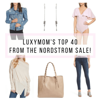 LUXYMOM's Top 40 Picks from the Nordstrom Sale