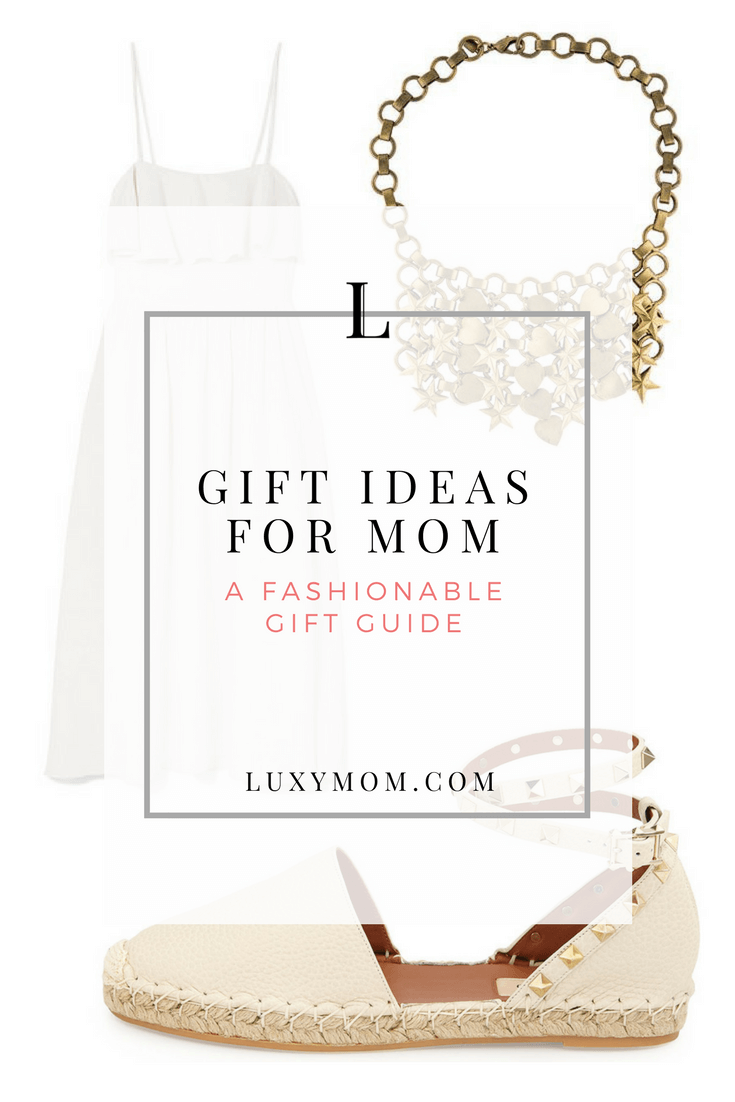 Birthday Gifts for Mom - A Fashionable Gift Guide