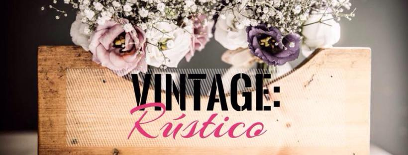 Ideas Para Una Fiesta Vintage Chic Rustica Y Nostálgica Luz Angela