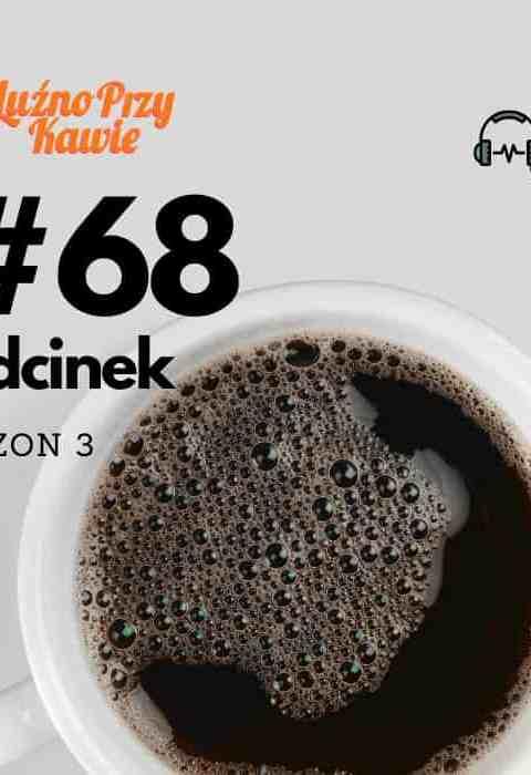 #68 – Coffee Comeback.