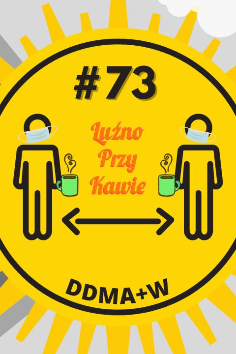 #73 – DDMA+W.
